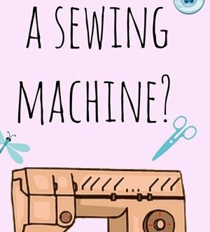 Your Guide for Buying a Sewing Machine   SewingSPOT